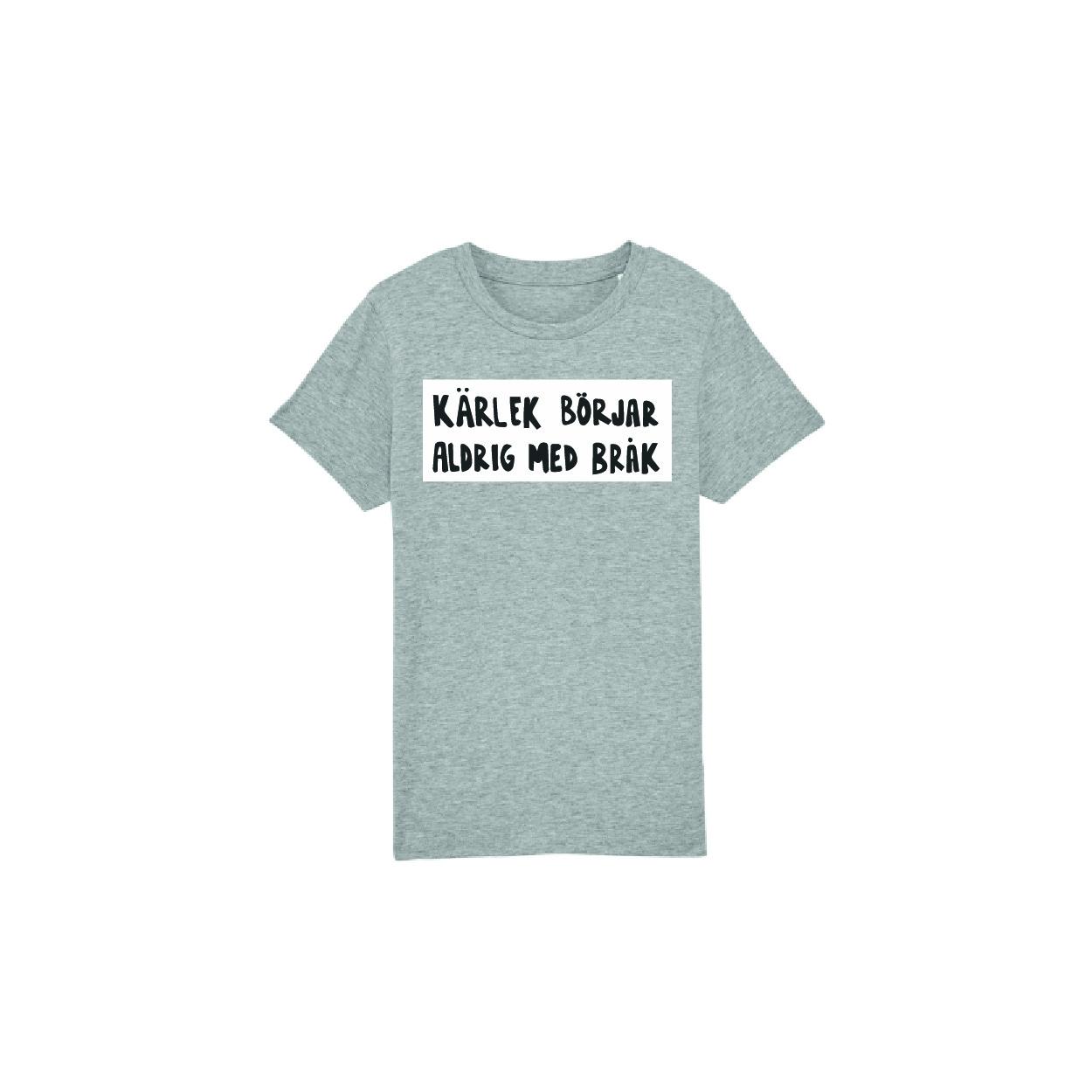 GRÅ T-shirt i barnstorlek - Kärlek börjar aldrig med bråk