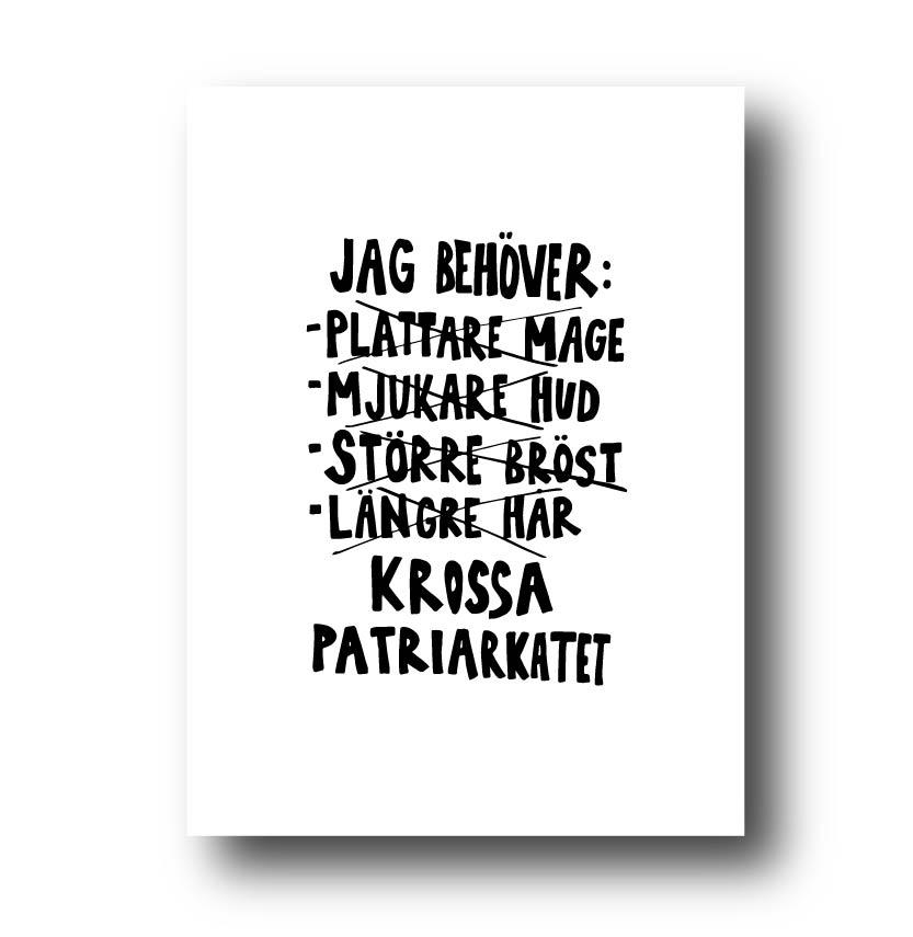 Poster - Jag behöver krossa patriarkatet