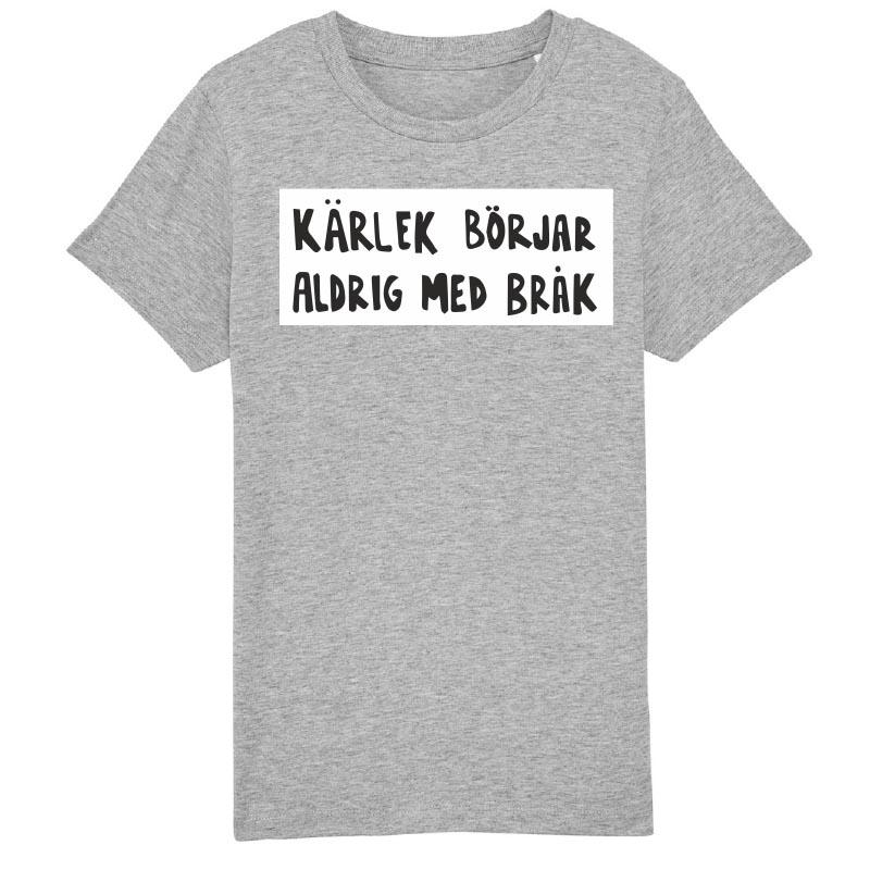 Grå t-shirt för barn - Kärlek börjar aldrig med bråk