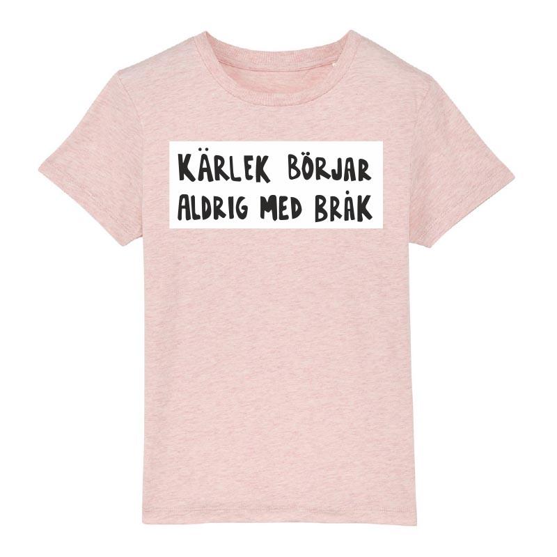 Rosa t-shirt för barn – Kärlek börjar aldrig med bråk