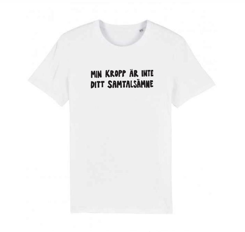 Vit t-shirt i unisexmodell – Min kropp är inte ditt samtalsämne