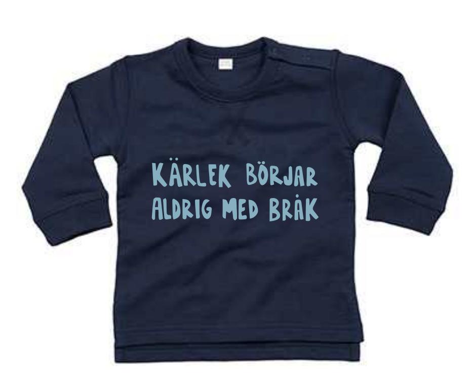 Ekologisk blå tröja till bebis - Kärlek börjar aldrig med bråk