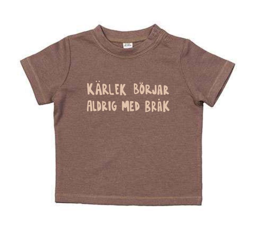 Ekologisk brun t-shirt till bebis - Kärlek börjar aldrig med bråk