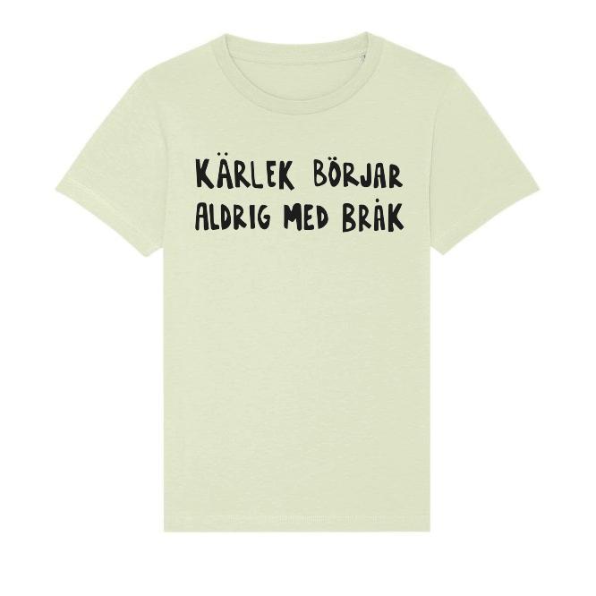 Grön T-shirt i unisexmodell – Kärlek börjar aldrig med bråk