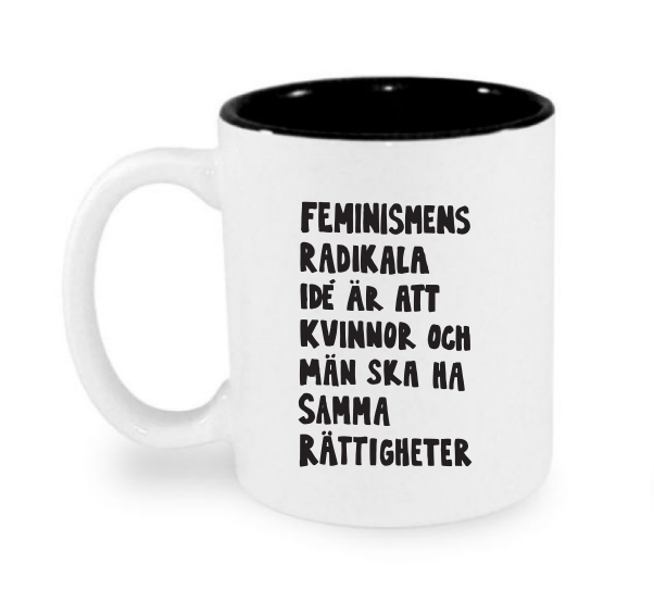 Mugg - Feminismens radikala idé