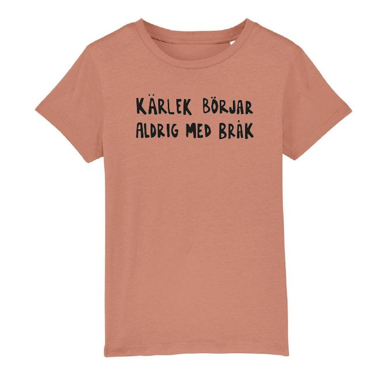Rosa T-shirt i unisexmodell – Kärlek börjar aldrig med bråk