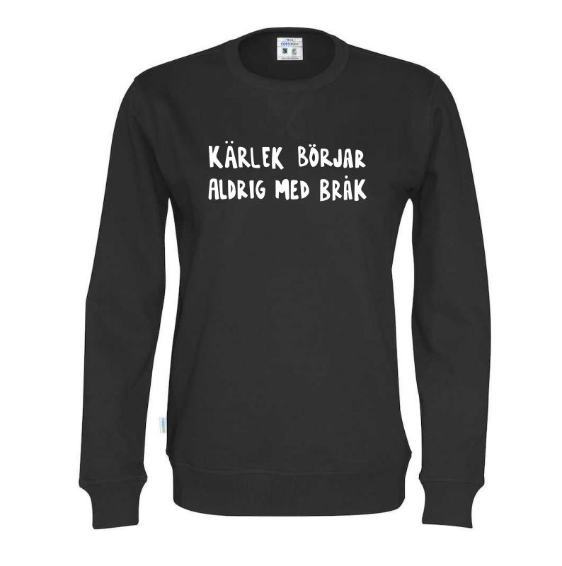 Ekologisk tröja i svart - Kärlek börjar aldrig med bråk