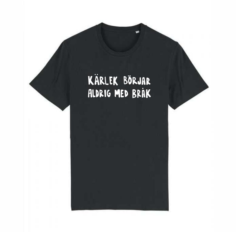 Svart T-shirt i unisexmodell – Kärlek börjar aldrig med bråk